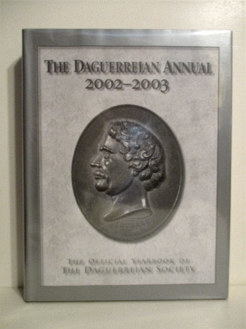 Image for Dagererreian Annual 2002-2003: Official Yearbook of the Dagererreian Society.