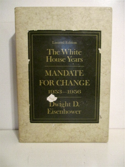 Image for White House Years: Mandate for Change. 1953-1956.
