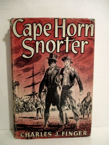 Image for Cape Horn Snorter:  A Story of the War of 1812, and of Gallant Days with Captain Porter of the U.S. Frigate, Essex.
