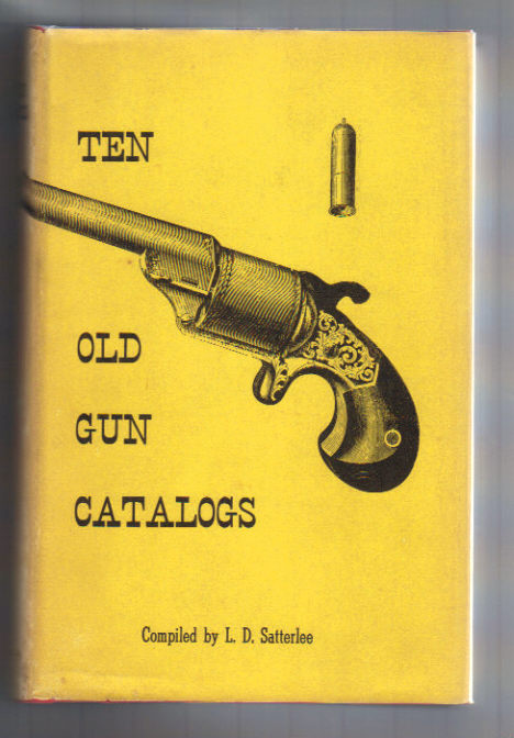 Image for Ten Old Gun Catalogues for the Collector. Vol.I.