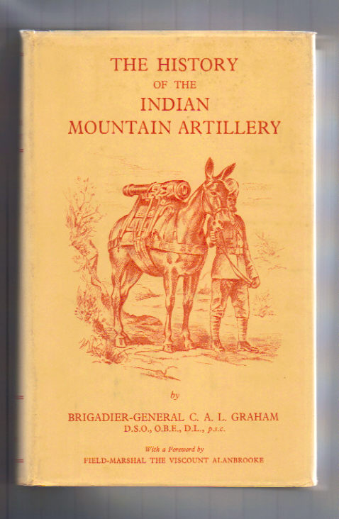 Image for History of the Indian Mountain Artillery.