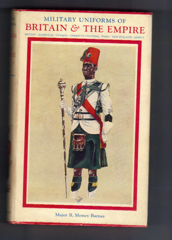 Image for Military Uniforms of Britain & the Empire: 1742 to the Present Time.
