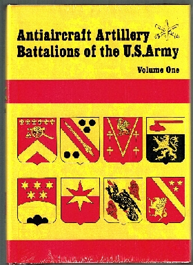 Image for Antiaircraft Battalions of the US Army. Vol I.