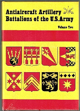 Image for Antiaircraft Battalions of the US Army. Vol II.
