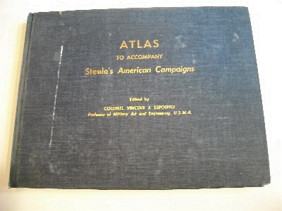 Image for Atlas to Accompany Steele's American Campaigns.
