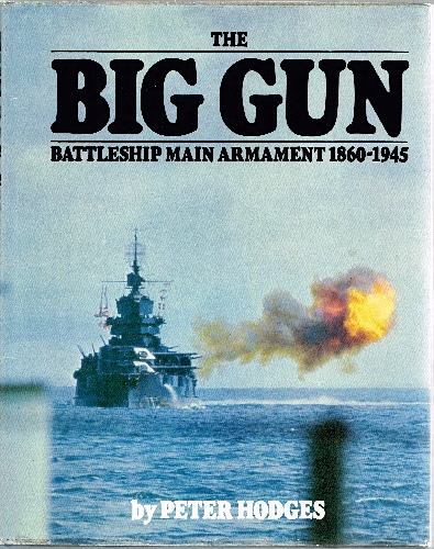Image for Big Gun: Battleship Main Armament 1860-1945.