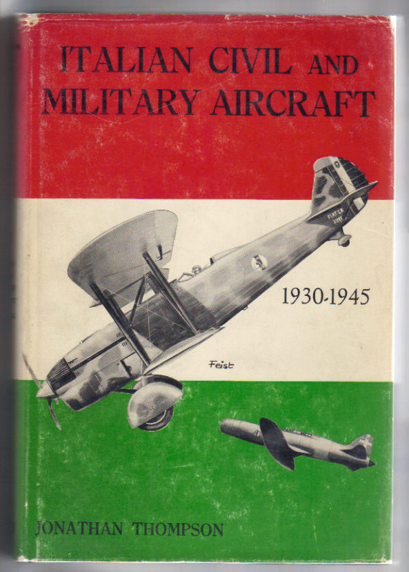 Image for Italian Civil & Military Aircraft 1930-1945.