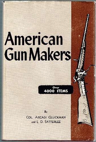 Image for American Gun Makers.