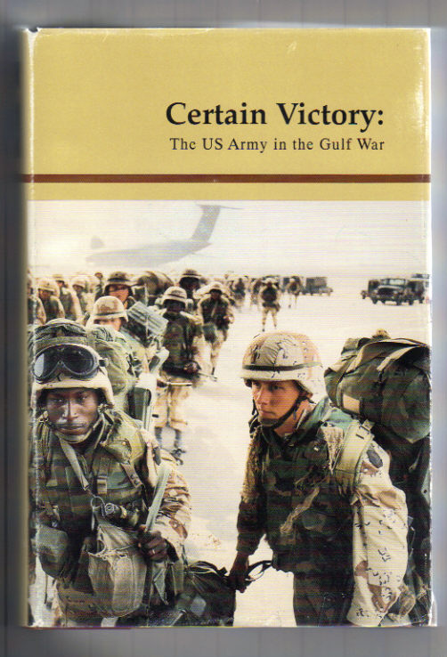 Image for Certain Victory: United States Army in the Gulf War.