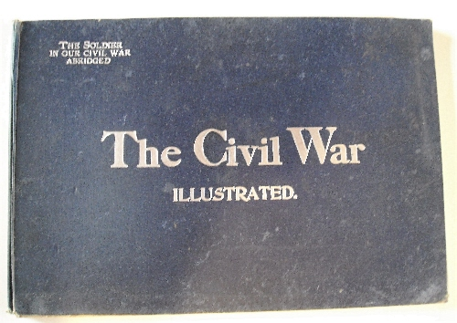 Image for Civil War Illustrated: The Soldier in Our Civil War, Abridged.