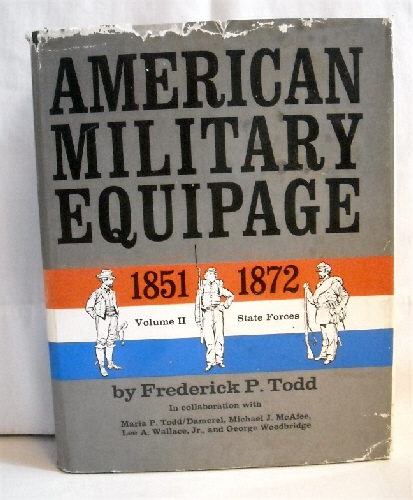 Image for American Military Equipage, 1851-1872. Vol II. State Forces.